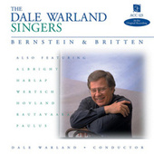 Play & Download Bernstein & Britten by Dale Warland Singers | Napster