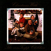 Christmas With The von Trapp Children by The von Trapp Children