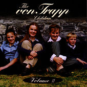 The von Trapp Children Volume II by The von Trapp Children