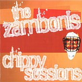 Chippy Sessions by The Zambonis