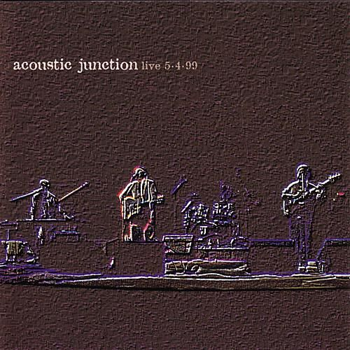 Play & Download Live 5-4-99 by Acoustic Junction | Napster