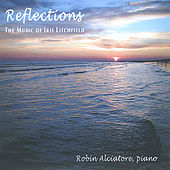 Play & Download Reflections by Robin Alciatore | Napster