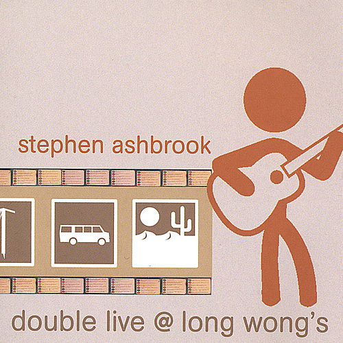 Play & Download Double Live @ Long Wongs by Stephen Ashbrook | Napster