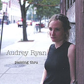 Play & Download Passing Thru by Audrey Ryan | Napster