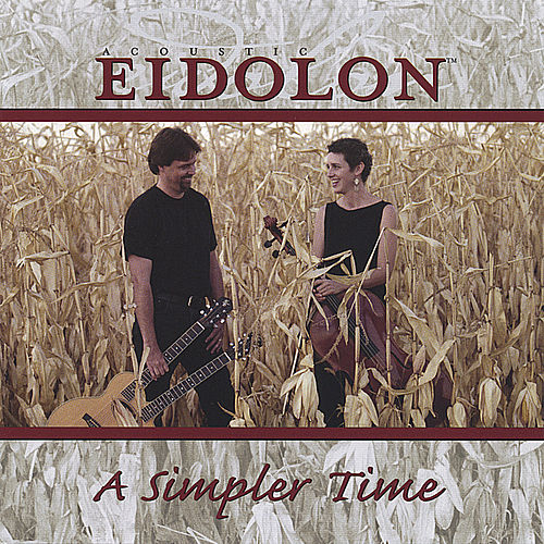 Play & Download Simpler Times by Acoustic Eidolon | Napster