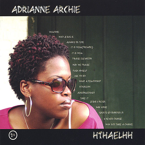 Play & Download He That Hath An Ear, Let Him Hear by Adrianne Archie | Napster