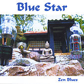 Play & Download Zen Blues by Blue Star | Napster