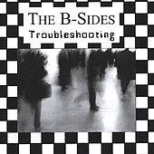 Play & Download Troubleshooting by The B-Sides | Napster