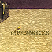 Birdmonster by Birdmonster