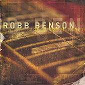 Songs About Songs by Robb Benson