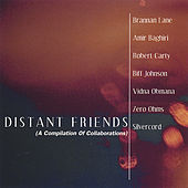 Play & Download Distant Friends (A Compilation Of Collaborations) by Various Artists | Napster