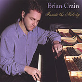 Inside the Melody by Brian Crain