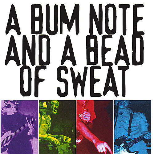 Play & Download A Bum Note And A Bead Of Sweat by Baboon | Napster