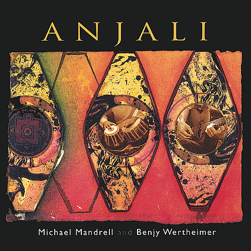 Play & Download Anjali by Michael Mandrell and Benjy Wertheimer | Napster