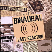 Play & Download Last Reaction by Binaural | Napster