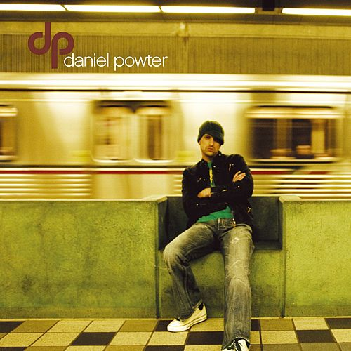 Play & Download Daniel Powter by Daniel Powter | Napster