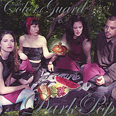 Play & Download Dark Pop by The Color Guard | Napster