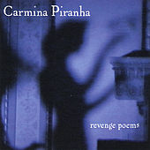 Play & Download Revenge Poems by Carmina Piranha | Napster