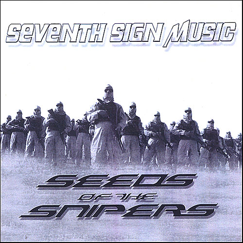 Play & Download Seeds Of The Snipers by Various Artists | Napster