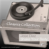 Play & Download Shake Your Body by Jose' Diaz | Napster