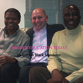 Play & Download Higher Education Today: Ladysmith Black Mambazo by Steven Roy Goodman | Napster