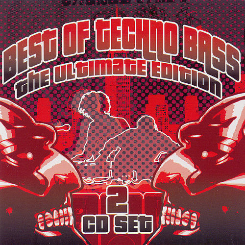 Play & Download Best of Techno Bass: The Ultimate Edition by Beat Dominator | Napster