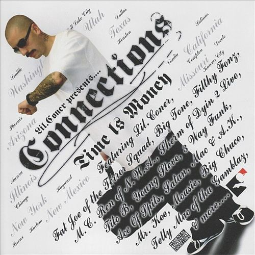 Play & Download Lil Coner Presents - Connections; Time Is Money by Various Artists | Napster