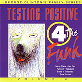 Testing Positive 4 The Funk by George Clinton