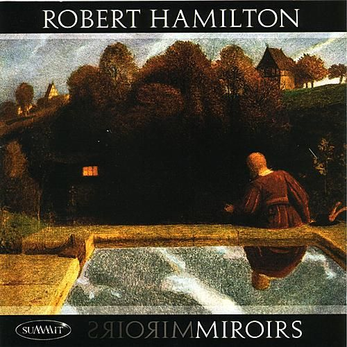 Play & Download Miroirs by Robert Hamilton | Napster