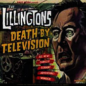 Death By Television by The Lillingtons