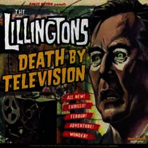 Play & Download Death By Television by The Lillingtons | Napster