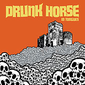 Play & Download In Tongues by Drunk Horse | Napster