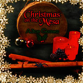 Play & Download Christmas on the Mesa by Alice Gomez | Napster