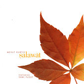 Play & Download Salawat by Mesut Kurtis | Napster