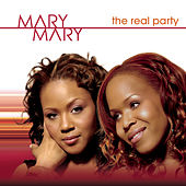 Play & Download The Real Party (trevon's Birthday) by Mary Mary | Napster