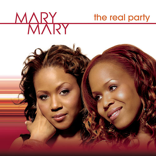 The Real Party (trevon's Birthday) by Mary Mary
