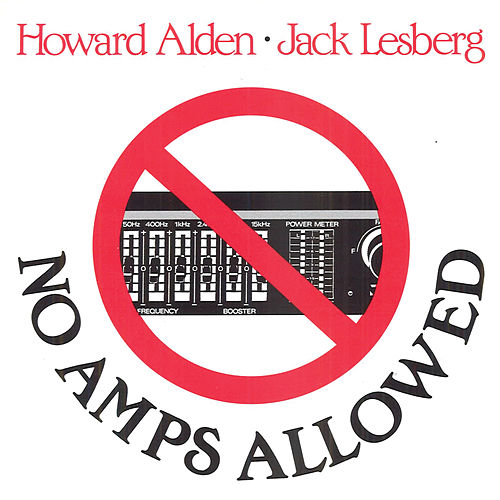 No Amps Allowed by Howard Alden