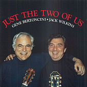 Just The Two Of Us by Gene Bertoncini