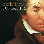 Beethoven -- Super Hits by Various Artists