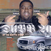 Play & Download 20 Inches by Dubb 20   Napster