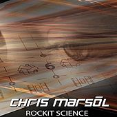Play & Download ROCKiT SCIENCE by Chris Marsol | Napster