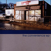 The Convenience EP by mcenroe
