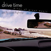 Pacific Coast Highway [Drive Time] by Various Artists