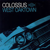 West Oaktown by Colossus