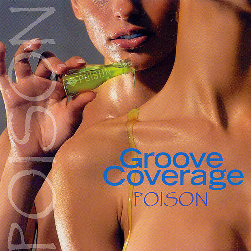 Poison by Groove Coverage