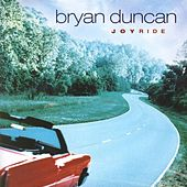 Play & Download Joyride by Bryan Duncan | Napster