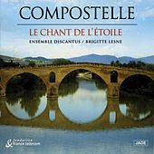 Play & Download Le Chant De I'etoile by Compostelle | Napster