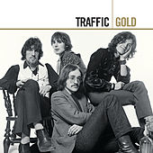 Play & Download Gold by Traffic | Napster