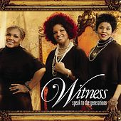 Play & Download Speak To The Generations by Witness | Napster