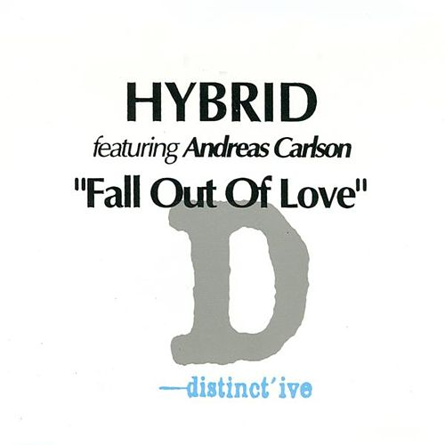 Play & Download Fall Out Of Love by Hybrid | Napster